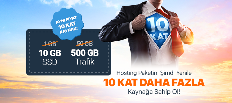 Hosting Paketini 10 Kat Fazla Kaynakla Yenile!